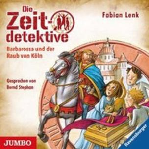 Die Zeitdetektive - Barbarossa und der Raub von Köln, 1 Audio-CD