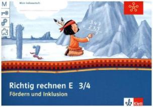 Fördern und Inklusion E - Richtig rechnen, Klasse 3/4