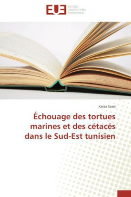 Échouage des tortues marines et des cétacés dans le Sud-Est tunisien