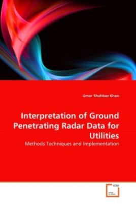 Interpretation of Ground Penetrating Radar Data for Utilities
