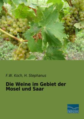 Die Weine im Gebiet der Mosel und Saar