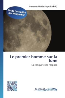 Le premier homme sur la lune