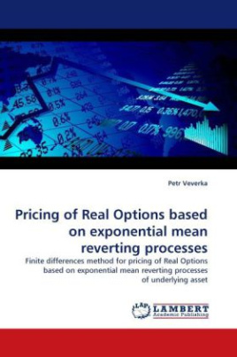 Pricing of Real Options based on exponential mean reverting processes