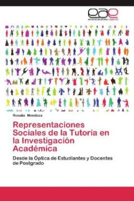 Representaciones Sociales de la Tutoría en la Investigación Académica