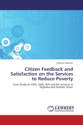 Citizen Feedback and Satisfaction on the Services to Reduce Poverty
