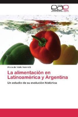 La alimentación en Latinoamérica y Argentina