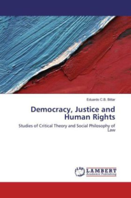 Democracy, Justice and Human Rights