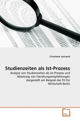 Studienzeiten als Ist-Prozess