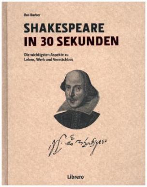 Shakespeare in 30 Sekunden