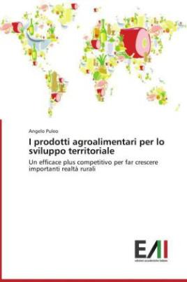 I prodotti agroalimentari per lo sviluppo territoriale