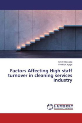 Factors Affecting High staff turnover in cleaning services Industry
