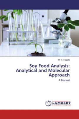 Soy Food Analysis: Analytical and Molecular Approach