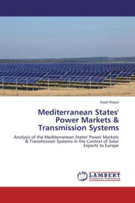 Mediterranean States' Power Markets & Transmission Systems