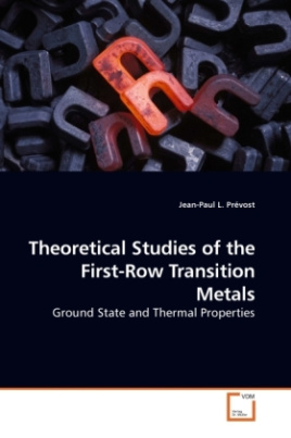 Theoretical Studies of the First-Row Transition Metals