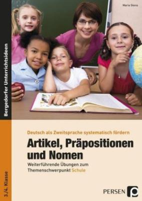 Artikel, Präpositionen und Nomen, 3./4. Klasse