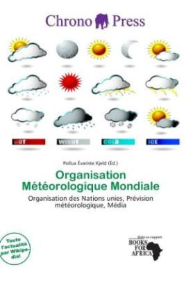 Organisation Météorologique Mondiale