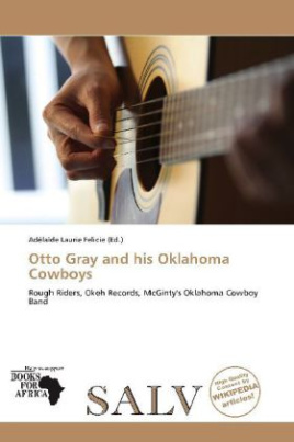 Otto Gray and his Oklahoma Cowboys