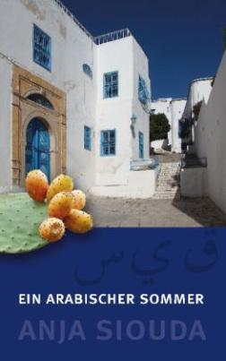 Ein arabischer Sommer