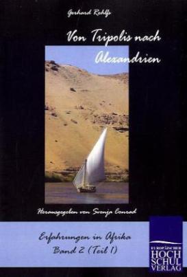 Von Tripolis nach Alexandrien. Bd.1