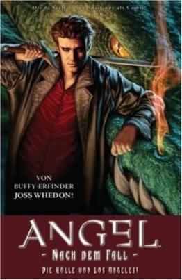Angel - Nach dem Fall - Die Hölle von Los Angeles!
