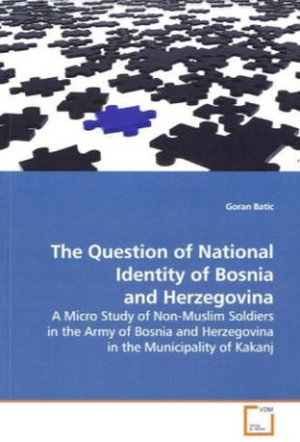 The Question of National Identity of Bosnia and  Herzegovina