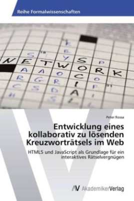 Entwicklung eines kollaborativ zu lösenden Kreuzworträtsels im Web
