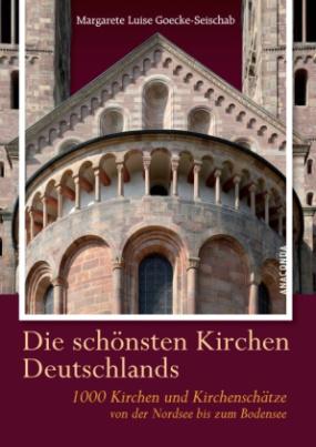 Die schönsten Kirchen Deutschlands
