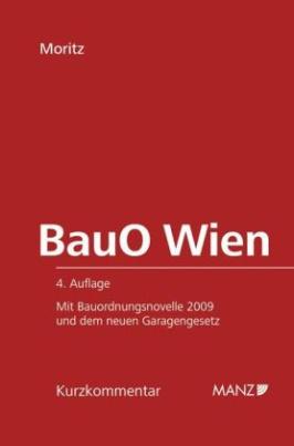 Bauordnung für Wien, Kurzkommentar