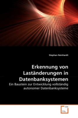 Erkennung von Laständerungen in Datenbanksystemen