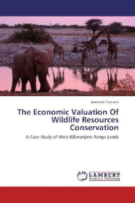 The Economic Valuation Of Wildlife Resources Conservation
