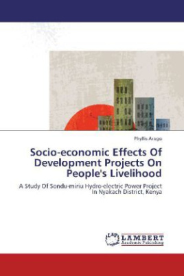 Socio-economic Effects Of Development Projects On People's Livelihood