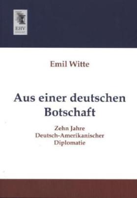 Aus einer deutschen Botschaft