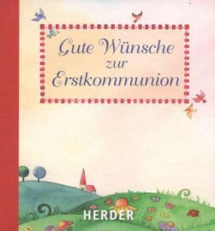 Gute Wünsche zur Erstkommunion