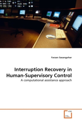 Interruption Recovery in Human-Supervisory Control