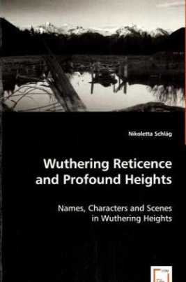 Wuthering Reticence and Profound Heights