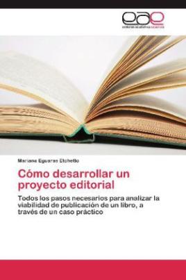 Cómo desarrollar un proyecto editorial