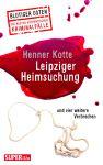 Blutiger Osten: Leipziger Heimsuchung