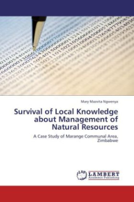 Survival of Local Knowledge about Management of Natural Resources