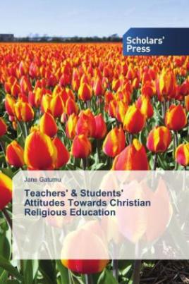 Teachers' & Students' Attitudes Towards Christian Religious Education
