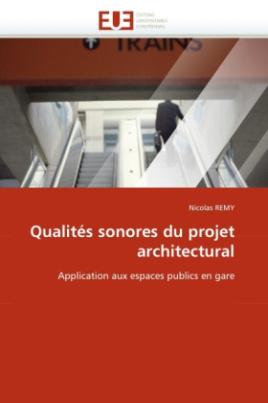 Qualités sonores du projet architectural