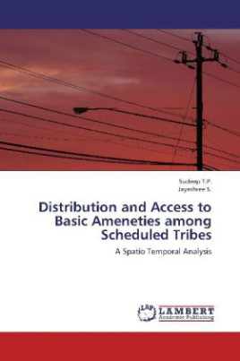 Distribution and Access to Basic Ameneties among Scheduled Tribes