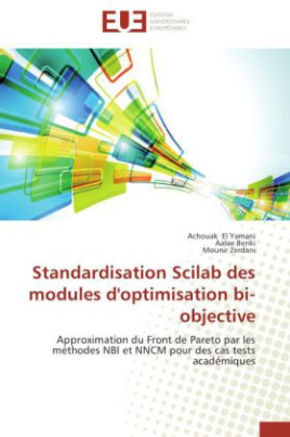 Standardisation Scilab des modules d'optimisation bi-objective