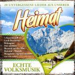 Echte Volksmusik - 20 unvergessene Lieder aus der Heimat