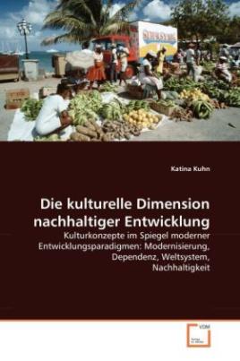 Die kulturelle Dimension nachhaltiger Entwicklung