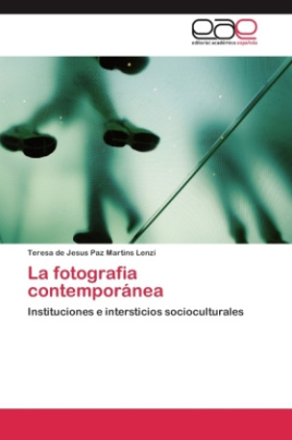 La fotografia contemporánea