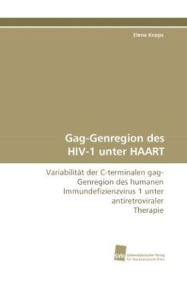 Gag-Genregion des HIV-1 unter HAART