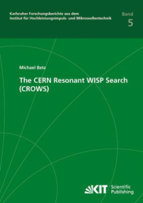 The CERN Resonant WISP Search (CROWS)