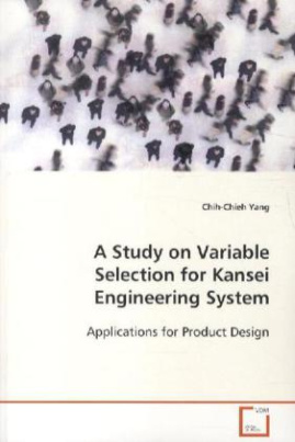 A Study on Variable Selection for Kansei Engineering System