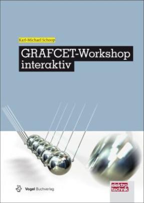 GRAFCET-Workshop interaktiv, m. CD-ROM