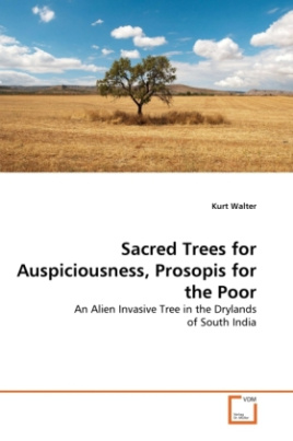 Sacred Trees for Auspiciousness, Prosopis for the Poor